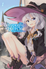 Wandering Witch: The Journey of Elaina, Vol. 1 (light novel) (Wandering Witch: The Journey of Elaina (light novel) #1) Cover Image