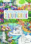 The Great Big Art History Colouring Book Cover Image