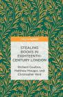 Stealing Books in Eighteenth-Century London Cover Image