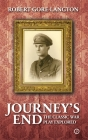 Journey's End: The Classic War Play Explored: The Classic War Play Explored Cover Image
