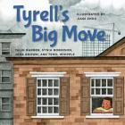 Tyrell's Big Move (Books by Teens #22) Cover Image
