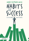 Habits of Success: Getting Every Student Learning Cover Image