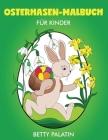 Osterhasen-Malbuch für Kinder Cover Image