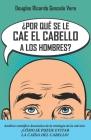 ¿Por qué se les cae el cabello a los hombres?: Análisis científico-heurístico de la etiología de la calvicie Cover Image