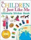 Ultimate Sticker Book: Children Just Like Me: More Than 250 Reusable Stickers Cover Image