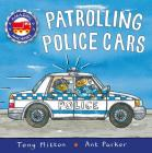 Patrolling Police Cars (Amazing Machines) Cover Image