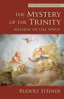 The Mystery of the Trinity: Mission of the Spirit (Cw 214) Cover Image