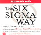 The Six SIGMA Way: How GE, Motorola, and Other Top Companies Are Honing Their Performance Cover Image