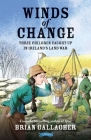 Winds of Change: Three Children Caught Up in Ireland's Land War Cover Image