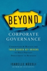 Beyond Corporate Governance: Understand & Manage the Three Hidden Key Drivers To Help Prevent Derailment in Business Cover Image