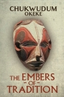 The Embers of Tradition Cover Image