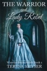 The Warrior and Lady Rebel Cover Image