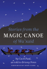 Stories from the Magic Canoe of Wa'xaid Cover Image