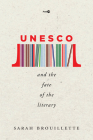 UNESCO and the Fate of the Literary (Post*45) Cover Image