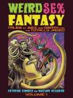 Weird Sex Fantasy: Tales of Sex and Death for the Totally Jaded Cover Image
