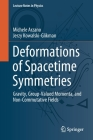 Deformations of Spacetime Symmetries: Gravity, Group-Valued Momenta, and Non-Commutative Fields (Lecture Notes in Physics #986) Cover Image