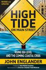 High Tide On Main Street: Rising Sea Level and the Coming Coastal Crisis Cover Image