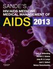 Sande's Hiv/AIDS Medicine: Medical Management of AIDS 2013 Cover Image
