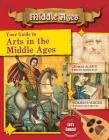 Your Guide to the Arts in the Middle Ages (Destination: Middle Ages) Cover Image