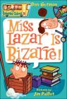 Miss Lazar Is Bizarre! (My Weird School #9) Cover Image