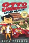 Otto Undercover #1: Born to Drive Cover Image