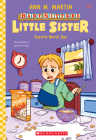 Karen's Worst Day (Baby-sitters Little Sister #3) Cover Image