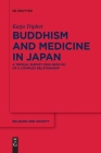 Buddhism and Medicine in Japan (Religion and Society #81) Cover Image