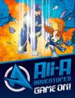 Ali-A Adventures: Game On! The Graphic Novel Cover Image