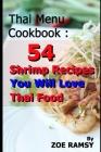 Thai Menu Cookbook: 54 shrimp recipes You Will Love Thai Food Cover Image
