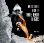 An Encounter with The White-Headed Langurs Cover Image