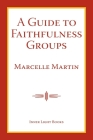 A Guide To Faithfulness Groups Cover Image