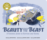 Beauty and the Beast: A Favorite Story in Rhythm and Rhyme (Fairy Tale Tunes) Cover Image