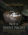 Not a Silent Night: Mary Looks Back to Bethlehem (Not a Silent Night Advent) Cover Image