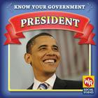 President (Know Your Government) Cover Image