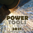 Power Tools 2021 Mini Wall Calendar Cover Image