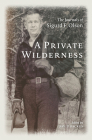 A Private Wilderness: The Journals of Sigurd F. Olson Cover Image