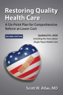 Restoring Quality Health Care: A Six-Point Plan for Comprehensive Reform at Lower Cost Cover Image
