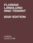 Florida Landlord and Tenant 2021 Edition Cover Image
