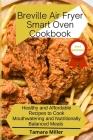 The Breville Air Fryer Smart Oven Cookbook Cover Image