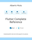Flutter Complete Reference: Create beautiful, fast and native apps for any device Cover Image