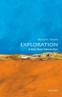 Exploration: A Very Short Introduction (Very Short Introductions) Cover Image