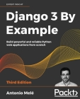 Django 3 By Example - Third Edition Cover Image