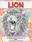 Coloring Books for Adults - Relaxation Adult Coloring Books - Animal - Lion Cover Image