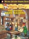 Geronimo Stilton Graphic Novels #9: The Weird Book Machine Cover Image