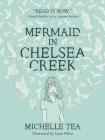 Mermaid in Chelsea Creek Cover Image