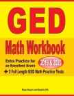 GED Math Workbook 2019 & 2020: Extra Practice for an Excellent Score + 2 Full Length GED Math Practice Tests Cover Image