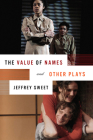 The Value of Names and Other Plays Cover Image