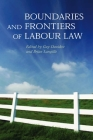 Boundaries and Frontiers of Labour Law: Goals and Means in the Regulation of Work Cover Image