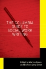Columbia Guide to Social Work Writing Cover Image