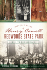 Historic Tales of Henry Cowell Redwoods State Park: Big Trees Grove (Landmarks) Cover Image